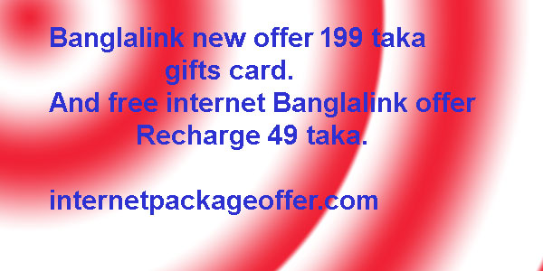 Banglalink new  free internet offer